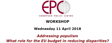Workshop At EPC: Addressing Populism – What Role For The EU Budget In Reducing Disparities?